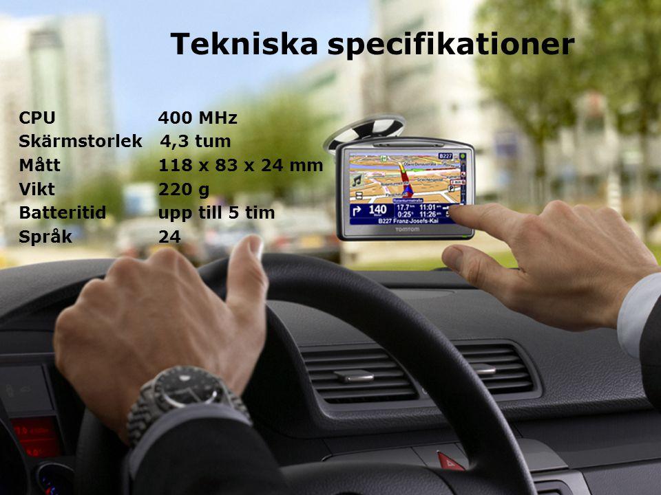 Tekniska specifikationer CPU 400 MHz Skärmstorlek 4,3 tum Mått 118 x 83 x 24 mm Vikt 220 g Batteritid upp till 5 tim Språk 24
