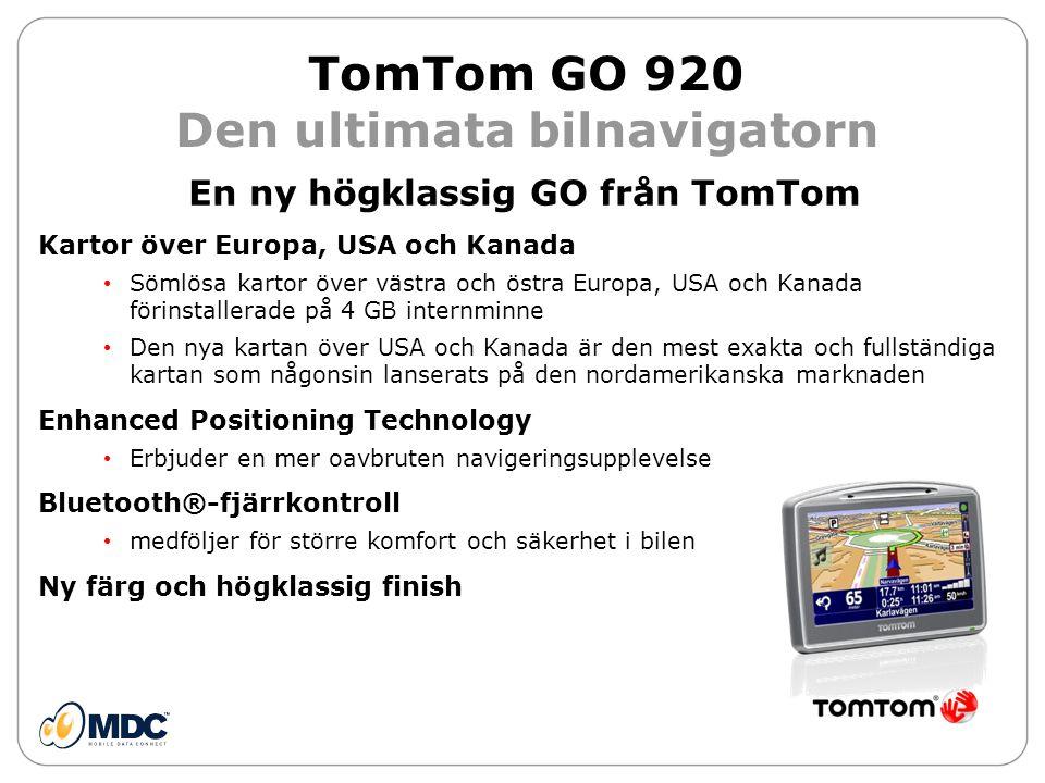 TomTom GO 920 jämfört med GO 720/GO 520 GO 920GO 720 /GO 520 Skärmstorlek4,3 tum (10,9 cm) Medföljande kartorEuropa, USA och KanadaVästeuropa / regional TMCJaTillval internt minne4 GB2 GB Map Share™Ja Text-till-talJa Enkel röstinmatning av adresserJa HandsfreesamtalJa Enhanced PositioningJaNej Bluetooth™-fjärrkontrollInklusiveTillval Senaste kartan garantiJa