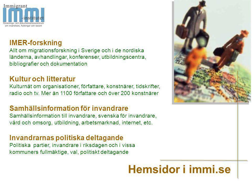 IMER-forskning Allt om migrationsforskning i Sverige och i de nordiska länderna, avhandlingar, konferenser, utbildningscentra, bibliografier och dokum