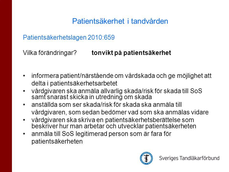 Patientsäkerhetslagen 2010:659 Vilka förändringar? tonvikt på patientsäkerhet •informera patient/närstående om vårdskada och ge möjlighet att delta i