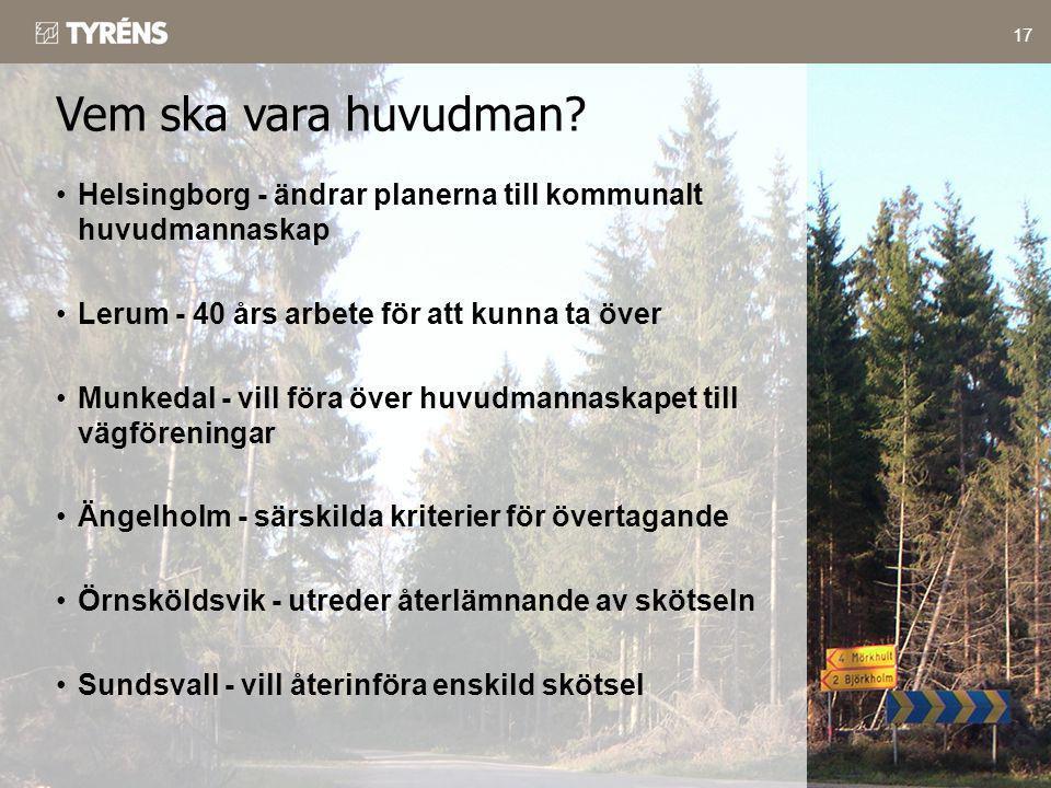 17 •Helsingborg - ändrar planerna till kommunalt huvudmannaskap •Lerum - 40 års arbete för att kunna ta över •Munkedal - vill föra över huvudmannaskap