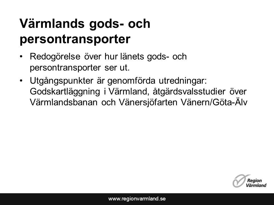 www.regionvarmland.se Värmlands gods- och persontransporter •Redogörelse över hur länets gods- och persontransporter ser ut. •Utgångspunkter är genomf