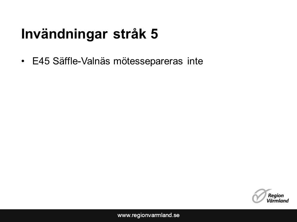 www.regionvarmland.se Stråk 5 och 6 östra Mellansverige berör Värmland •Stråk 5- (Oslo)-Karlskoga-Örebro-Västerås- (Sthlm) •Huvuddelen av åtgärderna berör östra Sverige •Inga åtgärder på E18 genom Karlskoga planeras •RV förordar trimningsåtgärder på kort sikt Stråk 6- (Gbg)-Örebro/Hallsberg-Eskilstuna- (Sthlm) •Inga större åtgärder planeras mellan Laxå-Hallsberg på V:a Stambanan •Mycket oroande eftersom det är en getingmidja för våra transporter till Hallsberg och Stockholm
