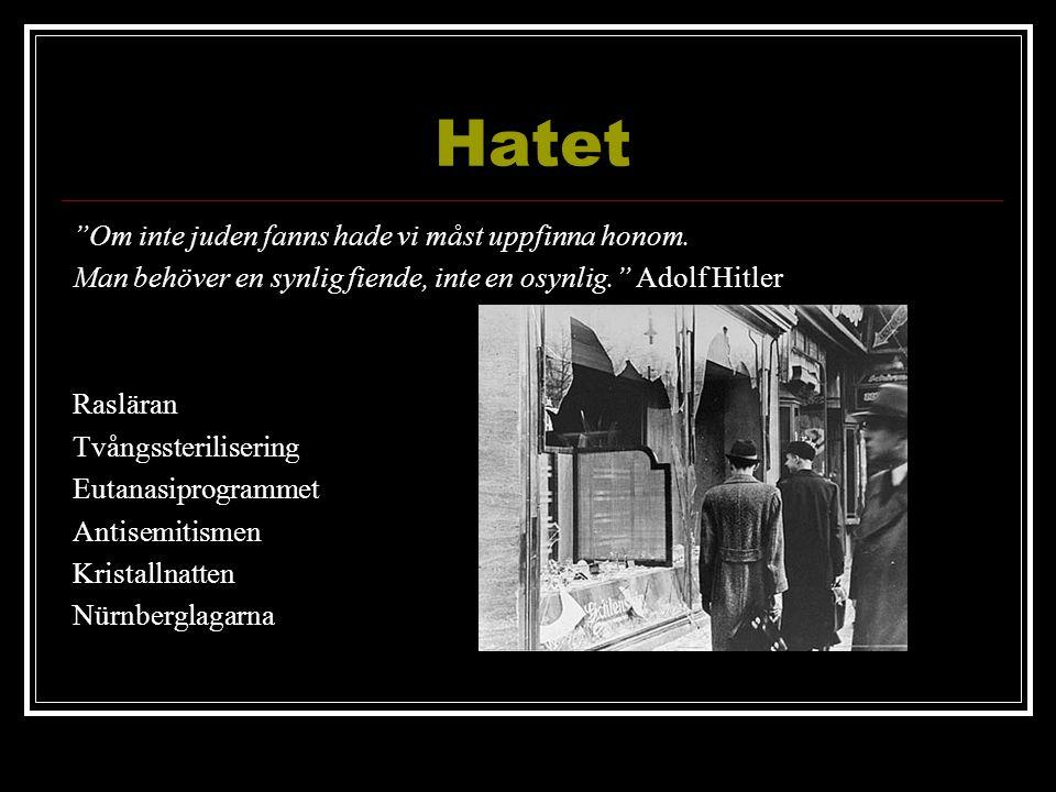 """Hatet """"Om inte juden fanns hade vi måst uppfinna honom. Man behöver en synlig fiende, inte en osynlig."""" Adolf Hitler Rasläran Tvångssterilisering Euta"""
