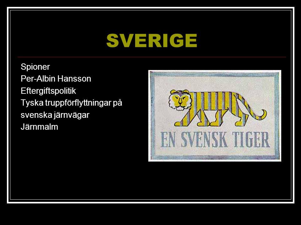 SVERIGE Spioner Per-Albin Hansson Eftergiftspolitik Tyska truppförflyttningar på svenska järnvägar Järnmalm