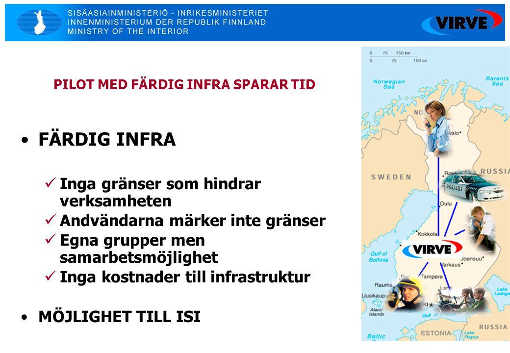 14 •FÄRDIG INFRA  Inga gränser som hindrar verksamheten  Andvändarna märker inte gränser  Egna grupper men samarbetsmöjlighet  Inga kostnader till