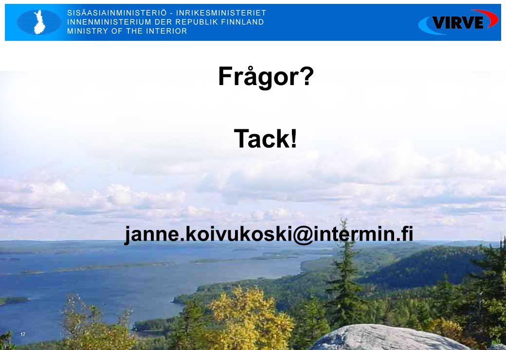 17 Tack! janne.koivukoski@intermin.fi Frågor?