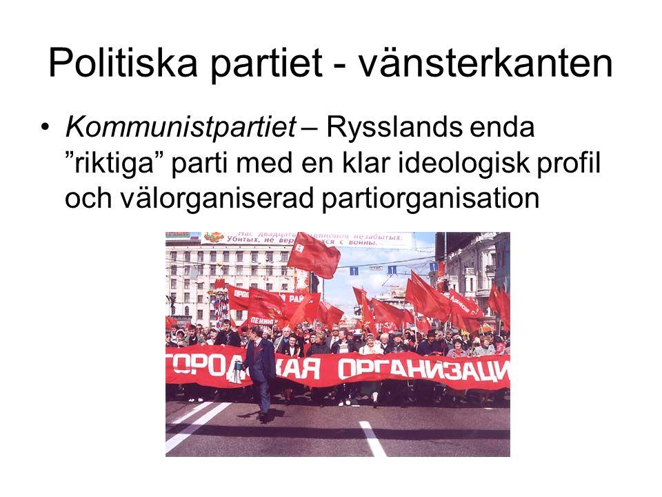 """Politiska partiet - vänsterkanten •Kommunistpartiet – Rysslands enda """"riktiga"""" parti med en klar ideologisk profil och välorganiserad partiorganisatio"""