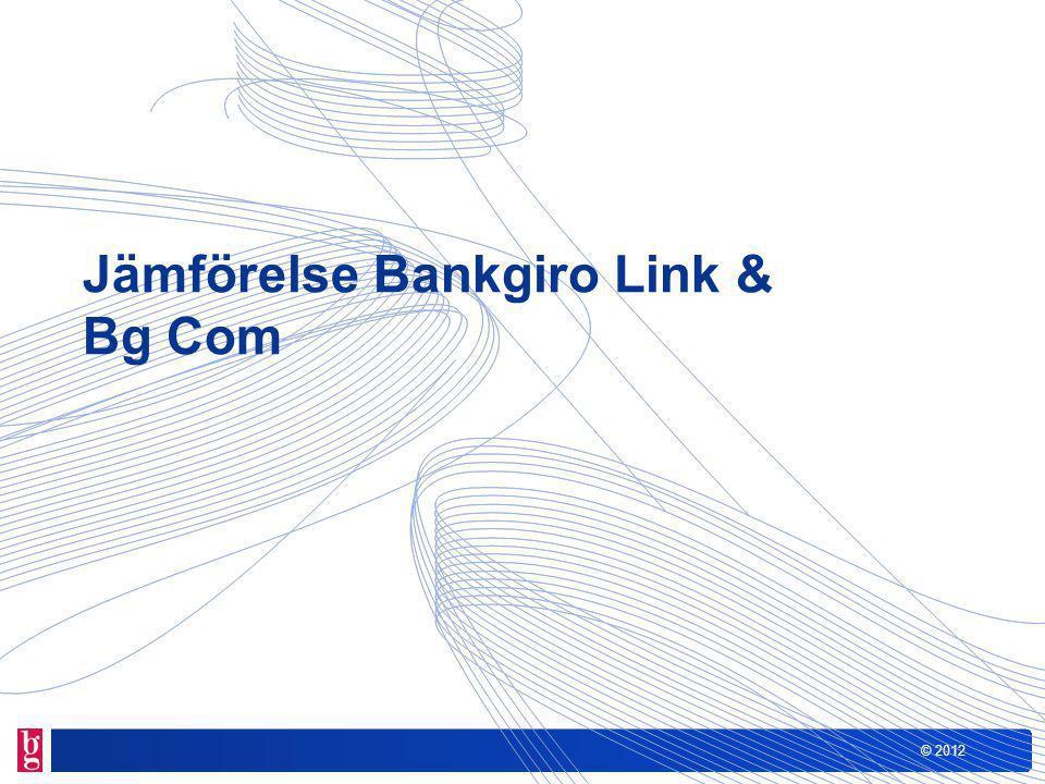 © 2012 Jämförelse Bankgiro Link & Bg Com