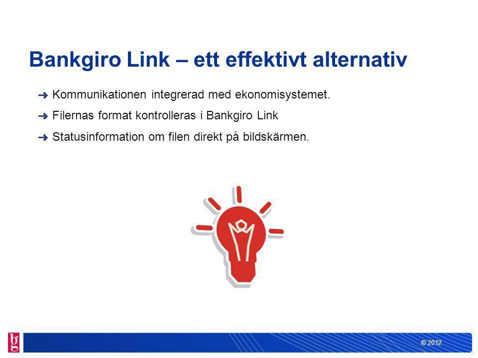 © 2012 Så här fungerar Bankgiro Link