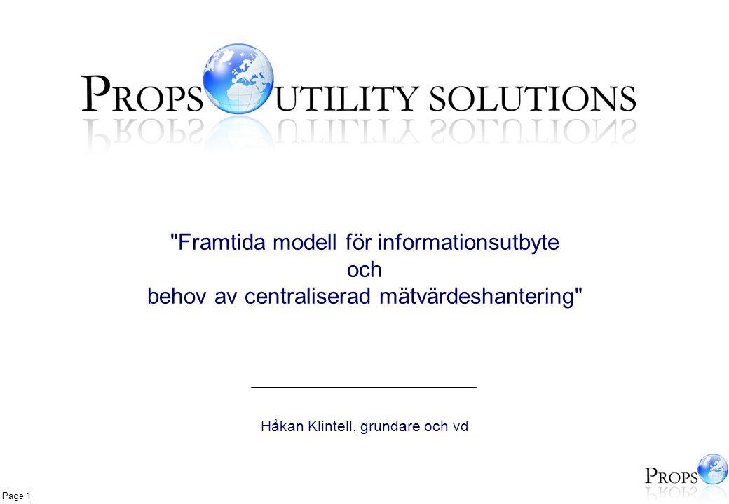 Page 2 Fakturering Roaming Anti- bedrägeri Pre-paid Leverantörs- byten Datahantering & integration Över 22 miljoner slutkunder över hela Europa (energi och telekom) 30+ telekomoperatörer över hela världen (GSM) 20+ telekomoperatörer över hela världen Realtidsprissättning för Tele2-koncernen 20-30% av svenska, finska och spanska leverantörsbyten 20+ energibolag Vår bakgrund inom systemleverans System för informationsutbyte, övervakning samt mätvärdes- och avläsningshantering
