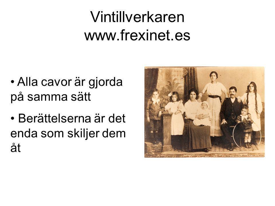 Vintillverkaren www.frexinet.es • Alla cavor är gjorda på samma sätt • Berättelserna är det enda som skiljer dem åt