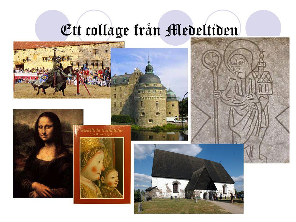 Ett collage från Medeltiden