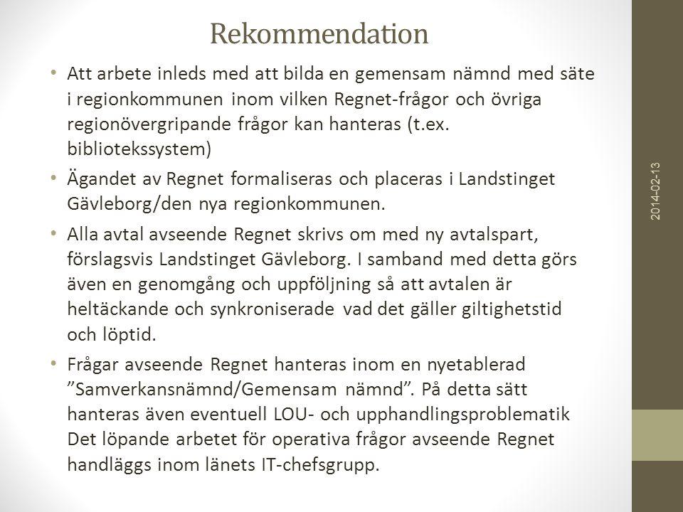 Rekommendation • Att arbete inleds med att bilda en gemensam nämnd med säte i regionkommunen inom vilken Regnet-frågor och övriga regionövergripande frågor kan hanteras (t.ex.