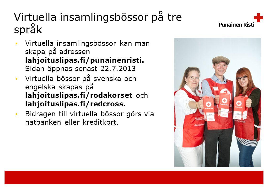 Virtuella insamlingsbössor på tre språk • Virtuella insamlingsbössor kan man skapa på adressen lahjoituslipas.fi/punainenristi.