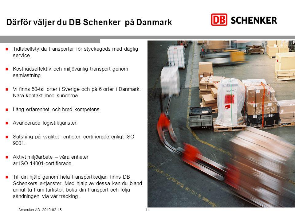 Därför väljer du DB Schenker på Danmark Tidtabellstyrda transporter för styckegods med daglig service. Kostnadseffektiv och miljövänlig transport geno