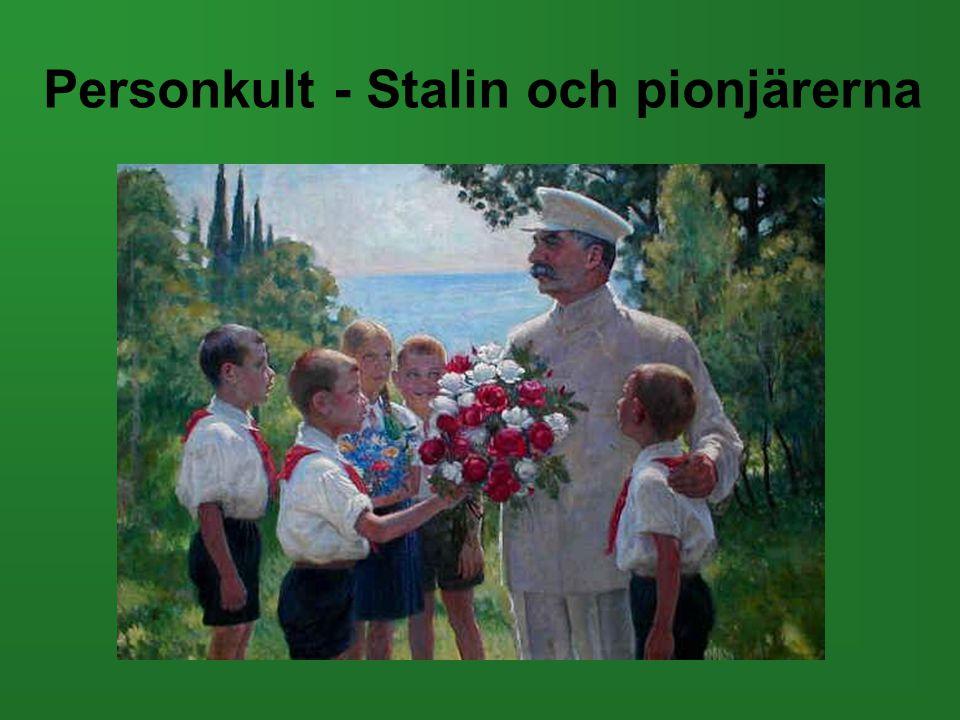 Personkult - Stalin och pionjärerna