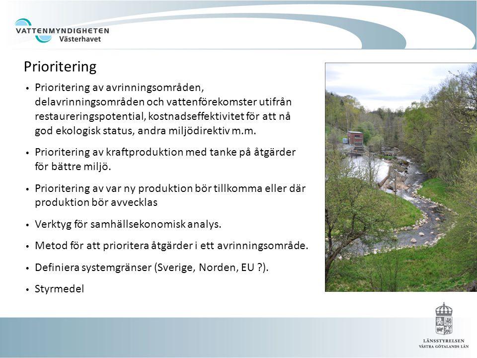 Prioritering • Prioritering av avrinningsområden, delavrinningsområden och vattenförekomster utifrån restaureringspotential, kostnadseffektivitet för att nå god ekologisk status, andra miljödirektiv m.m.