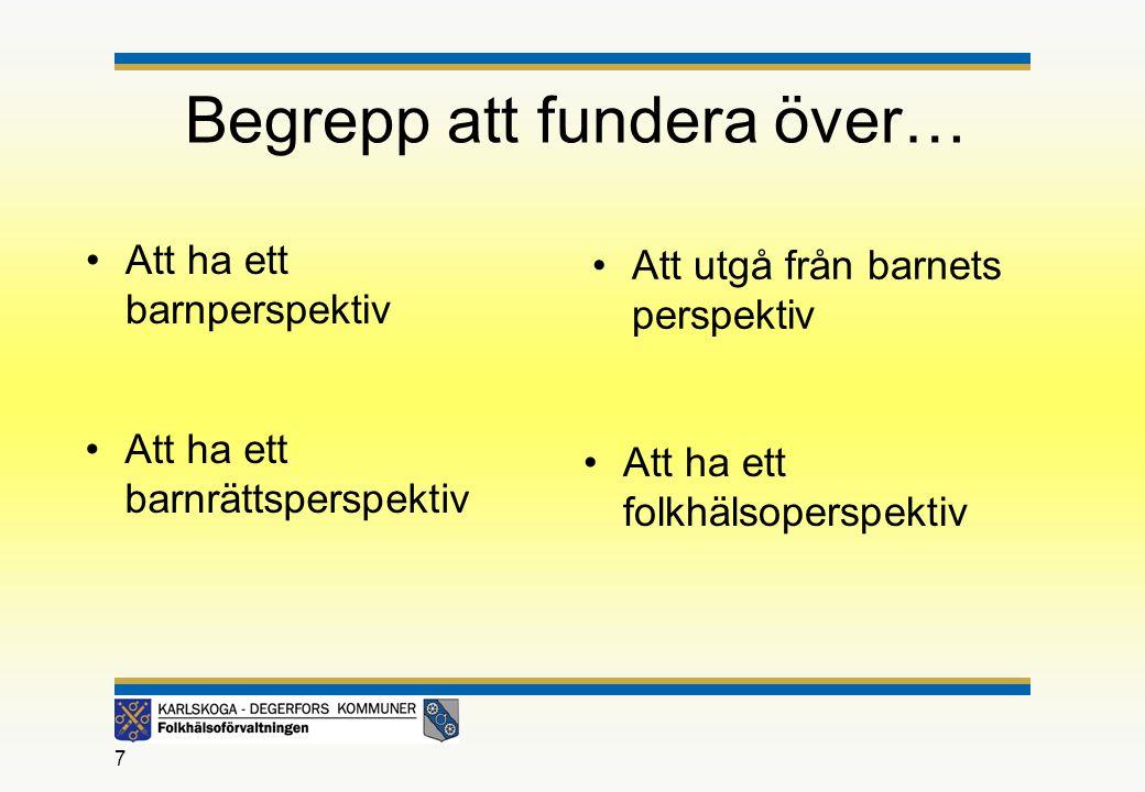 Sveriges fjärde rapport till barnrättskommittén Rekommendationer/kommentarer från barnrättskommitén: •Brister i hur kommuner, landsting och departement samverkar för att genomföra barnkonventionen.