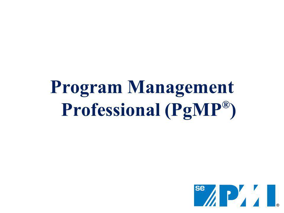 Program Management Professional (PgMP ® )