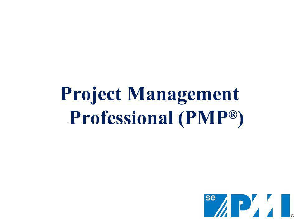 Project Management Professional (PMP ® )