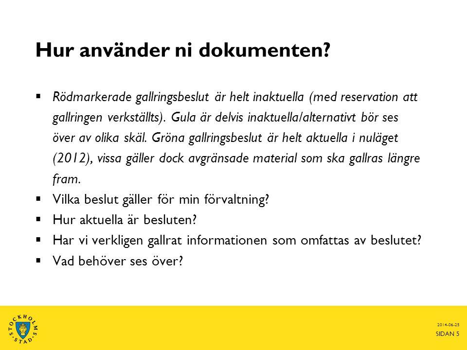 2012-11-06 SIDAN 6 www.ssa.stockholm.se/kampanjradgivning