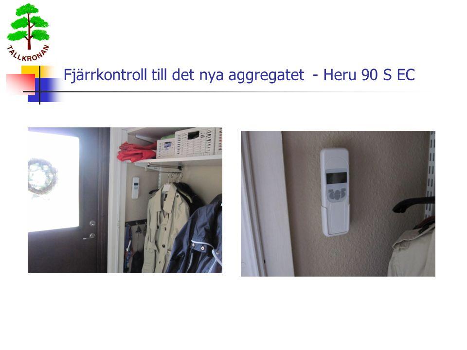 Fjärrkontroll till det nya aggregatet - Heru 90 S EC