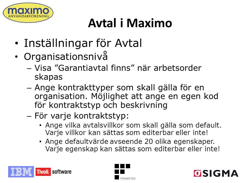 """Avtal i Maximo • Inställningar för Avtal • Organisationsnivå – Visa """"Garantiavtal finns"""" när arbetsorder skapas – Ange kontrakttyper som skall gälla f"""