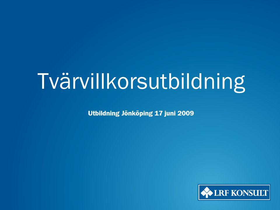 Tvärvillkorsutbildning Utbildning Jönköping 17 juni 2009