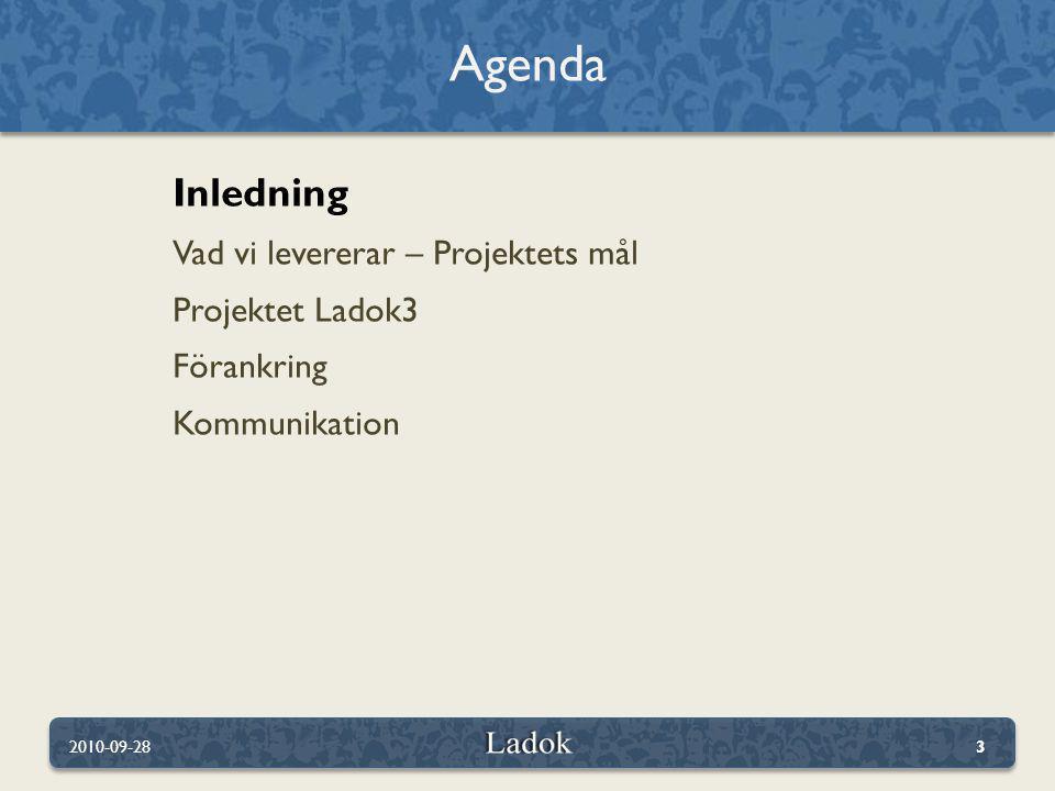 Det här ska Ladok3 leva upp till 2010-09-2824 Hållbart över tiden Effektiv integration Nya behov Kostnadseffektivt Effektiv datadelning 24/7 drift Användarvänlighet