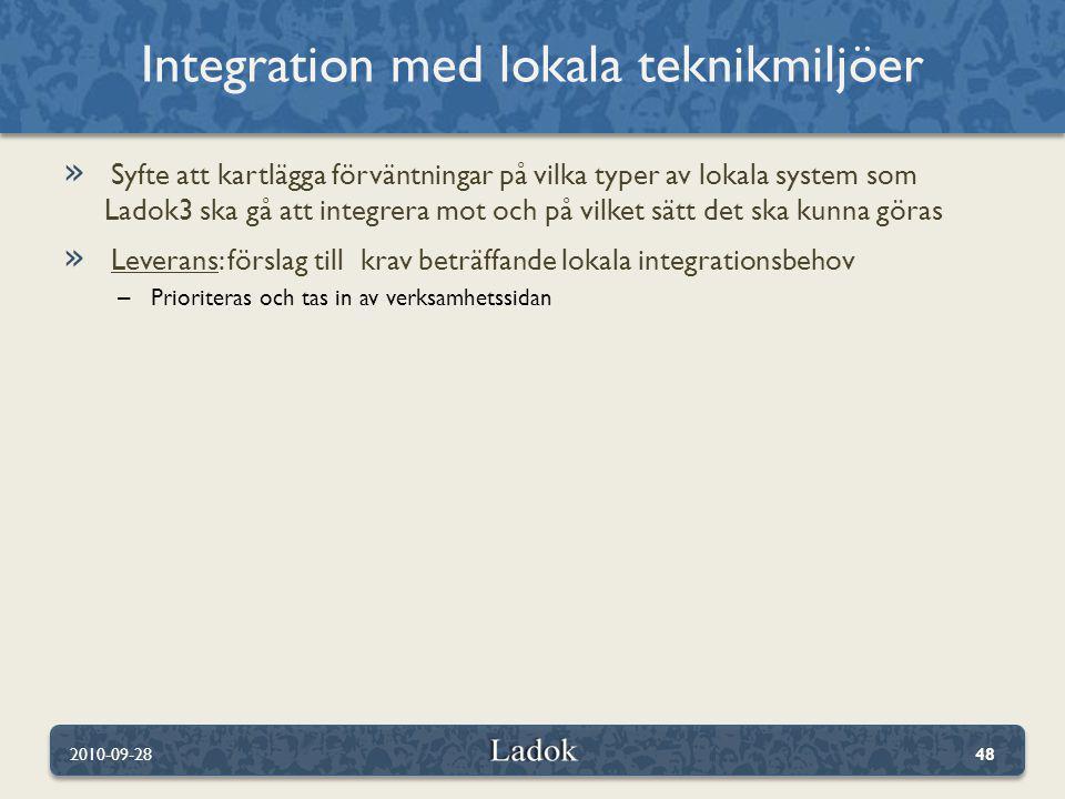 » Syfte att kartlägga förväntningar på vilka typer av lokala system som Ladok3 ska gå att integrera mot och på vilket sätt det ska kunna göras » Lever