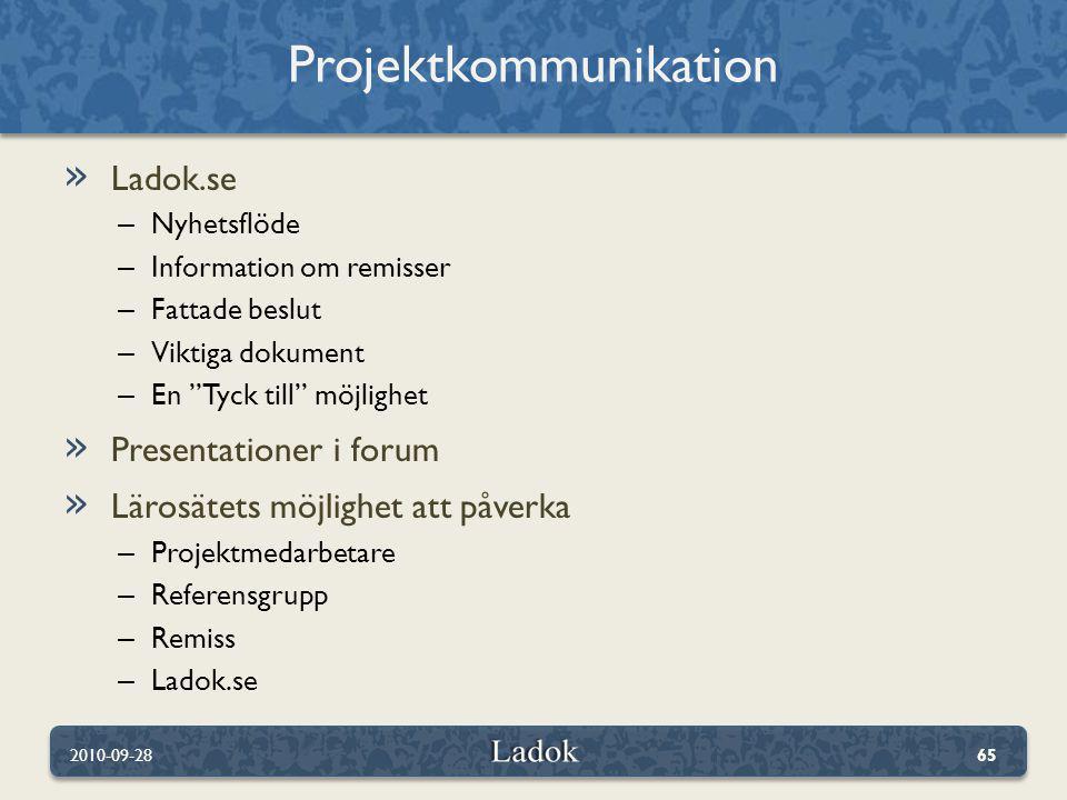 """» Ladok.se – Nyhetsflöde – Information om remisser – Fattade beslut – Viktiga dokument – En """"Tyck till"""" möjlighet » Presentationer i forum » Lärosätet"""
