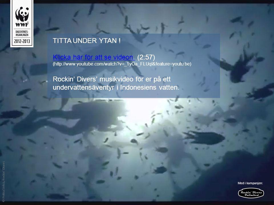TITTA UNDER YTAN ! Klicka här för att se videon Klicka här för att se videon (2:57) (http://www.youtube.com/watch?v=_1yOa_FLUqI&feature=youtu.be) Rock