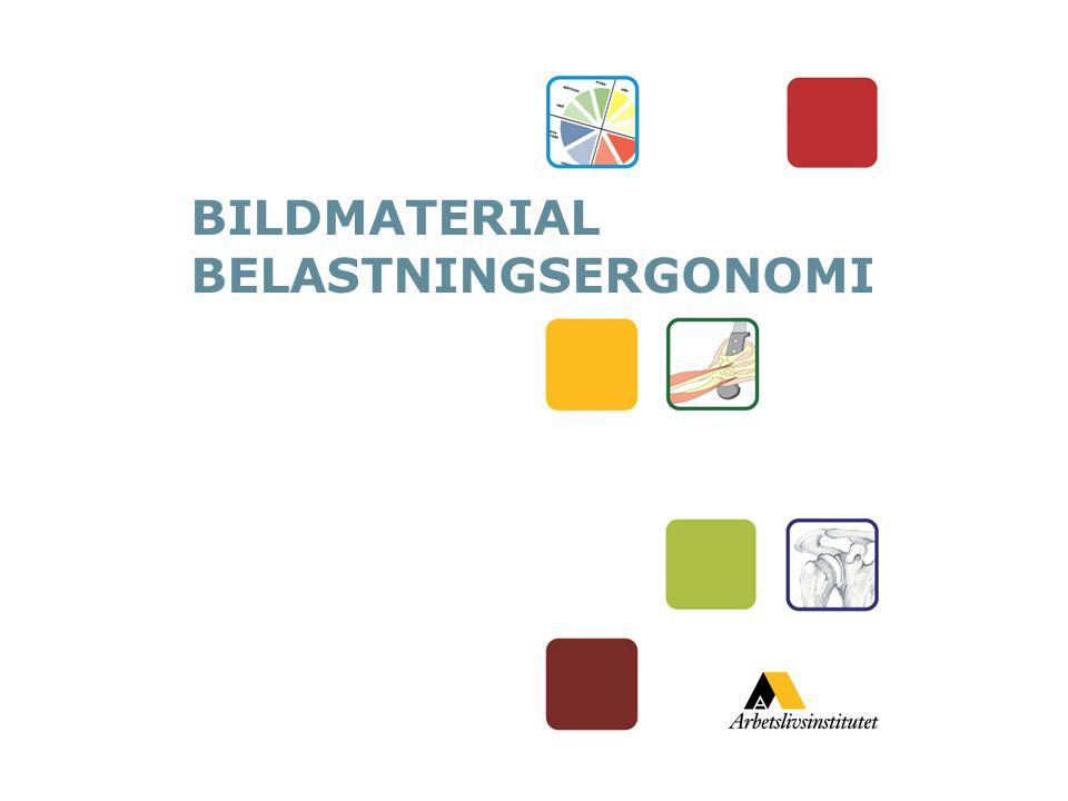 BILDMATERIAL BELASTNINGSERGONOMI