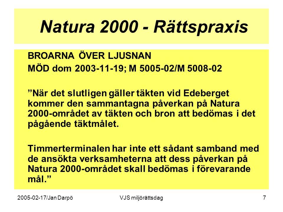 2005-02-17/Jan DarpöVJS miljörättsdag8 Natura 2000 - Rättspraxis SÖDRA SANDBY Miljödomstolen i Växjö 2003-06-12; M 375-01 •Täkt med grundvattenbortledning och kringverksamheter (asfaltsverk, krossverk) •Sökanden (NCC Roads) ansökte om gemensam handläggning i ETT tillståndsmål, MKBn omfattade påverkan från samtliga verksamheter, närhet till N2000-området Måryd-Hällestad •Miljödomstolen avslog sökanden begäran med hänvisning till sökandens eget intresse av en skyndsam handläggning = UPPDELNING I TRE PRÖVNINGEN AV OLIKA MYND OCH TIDPUNKTER