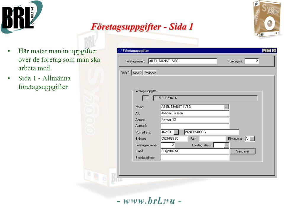 Företagsuppgifter - Sida 1 •Här matar man in uppgifter över de företag som man ska arbeta med. •Sida 1 - Allmänna företagsuppgifter