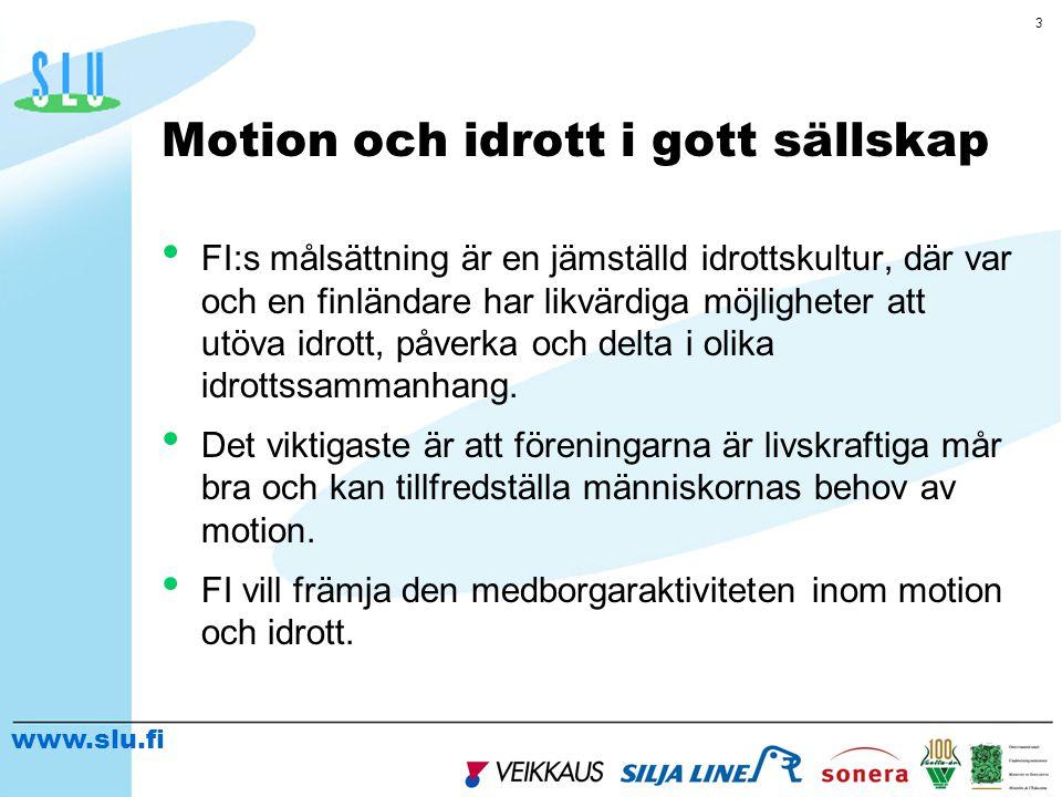 www.slu.fi 4 FI:s medlemsorganisationer Det omfattande antalet medlemsorganisationer i FI visar hur utbredd motion och idrott är i det finländska samhället: Specialförbund (75) Distrikts organisationer (15) Arbetarnas idrottsorganisationer (1) Svenskspråkiga idrottssorganisationer (8) Idrottsorganisationer för skolelever och studerande (4) Motionsidrottsorganisationer (2) Specialidrottsorganisationer (8) Finlands Olympiska Kommitté (1) Ung i Finland (1) Stödmedlemmar (12).