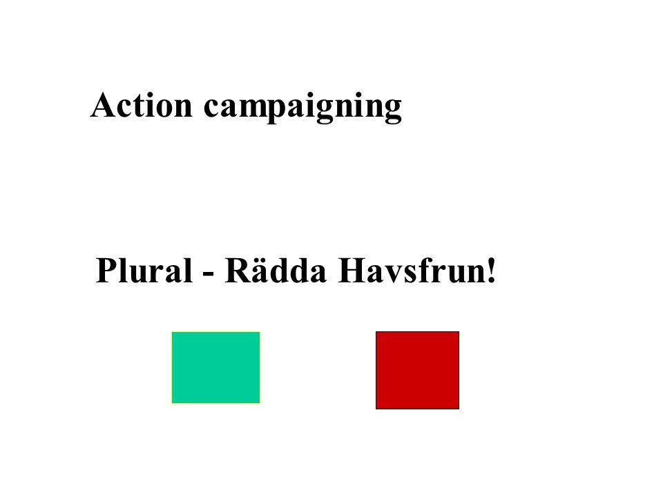 Action campaigning Plural - Rädda Havsfrun!