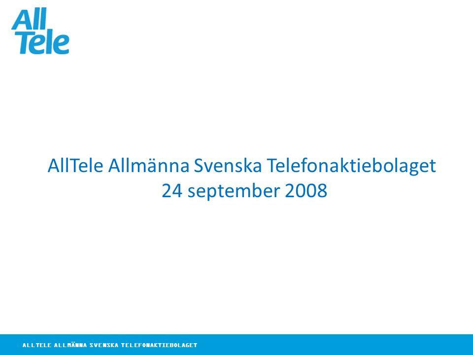 ALLTELE ALLMÄNNA SVENSKA TELEFONAKTIEBOLAGET AllTele Allmänna Svenska Telefonaktiebolaget 24 september 2008