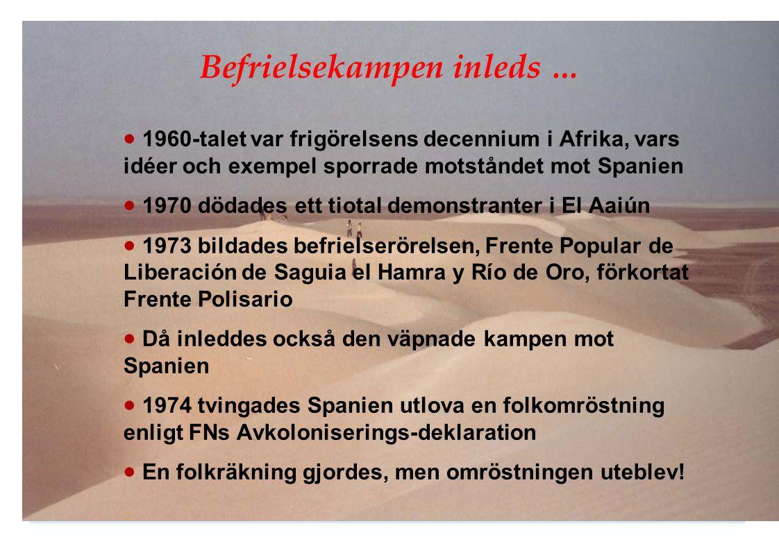 Befrielsekampen inleds …  1960-talet var frigörelsens decennium i Afrika, vars idéer och exempel sporrade motståndet mot Spanien  1970 dödades ett t