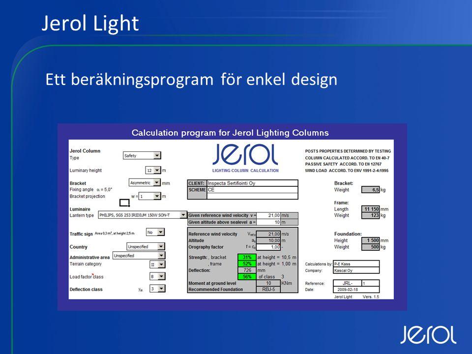Jerol Light Ett beräkningsprogram för enkel design