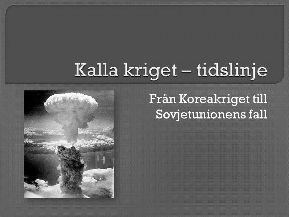 Från Koreakriget till Sovjetunionens fall