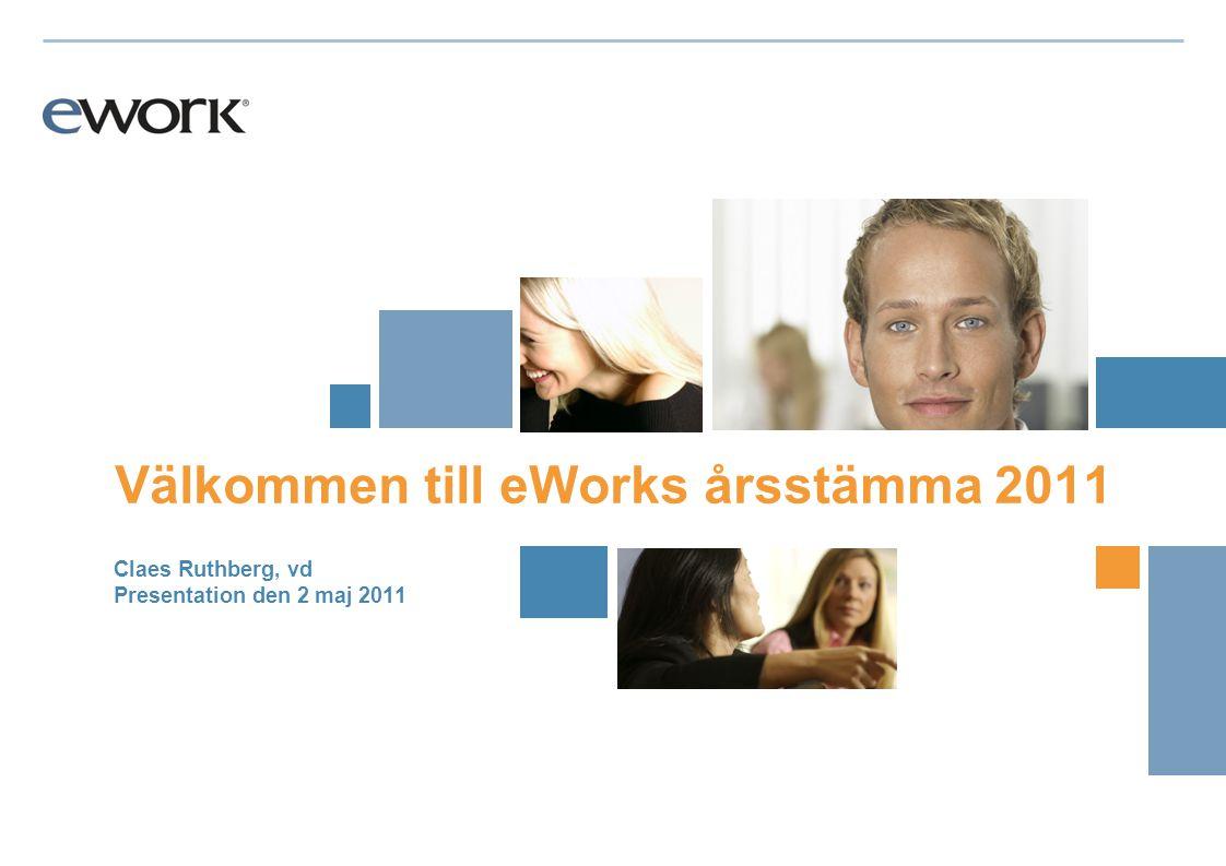 Utsikter för 2011 Styrelsen bedömer att det förbättrade marknadsläget tillsammans med genomförda operativa förstärkningar gör att eWork väntas växa mer än marknaden och redovisa högre nettoomsättning och förbättrat rörelseresultat 2011 jämfört med 2010.