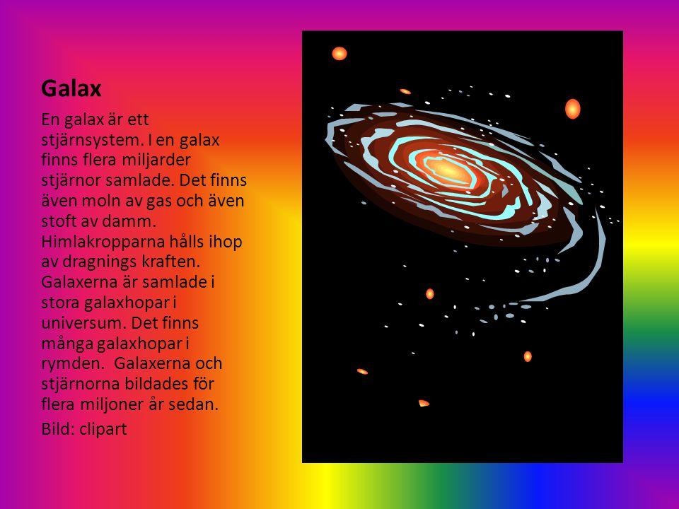 Vintergatan Vintergatan är vår egen galax.Det finns över 200 miljarder stjärnor i Vintergatan.