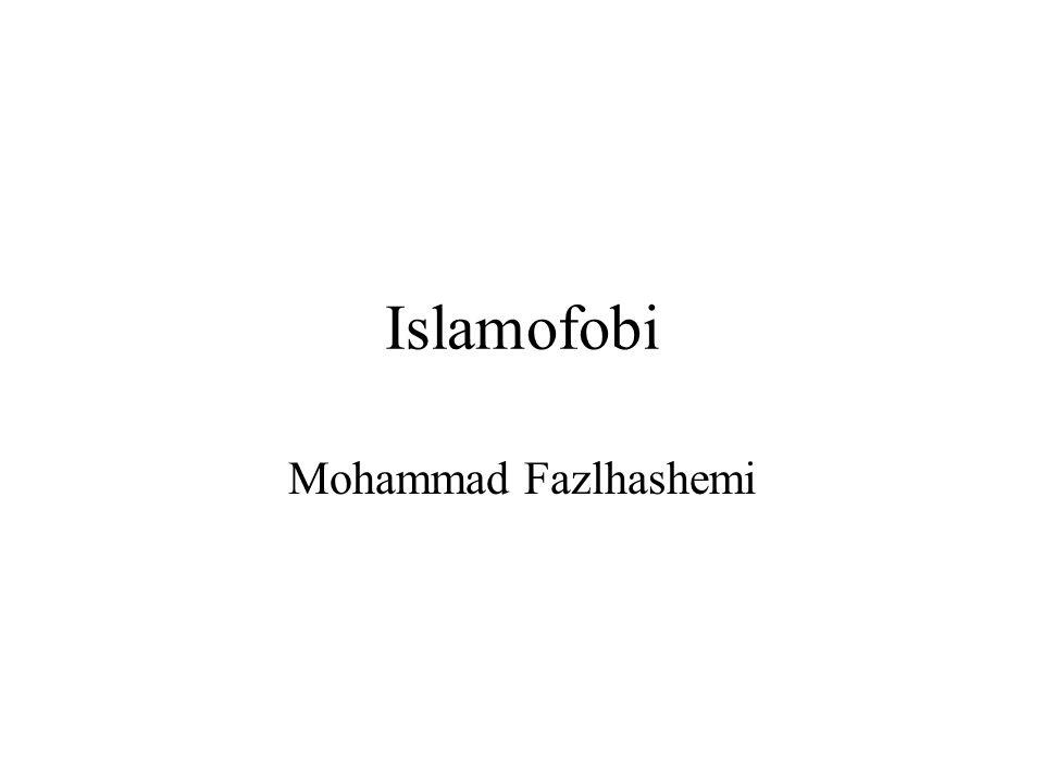Islamofobi Mohammad Fazlhashemi