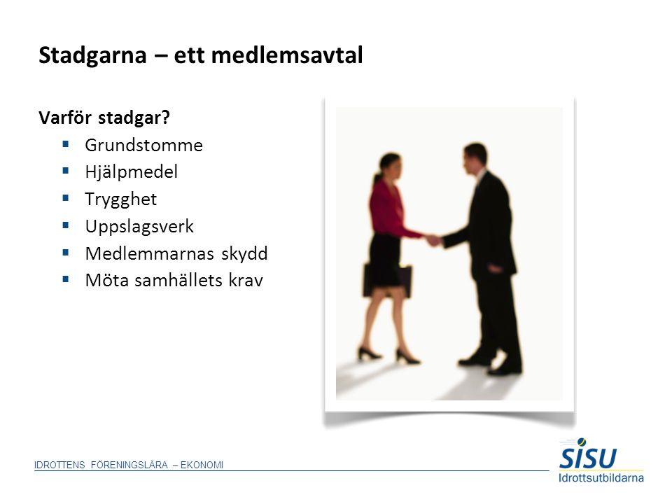 När du har frågor  www.rf.se  www.skatteverket.se  www.folksam.se  www.sisuidrottsutbildarna.se IDROTTENS FÖRENINGSLÄRA – EKONOMI