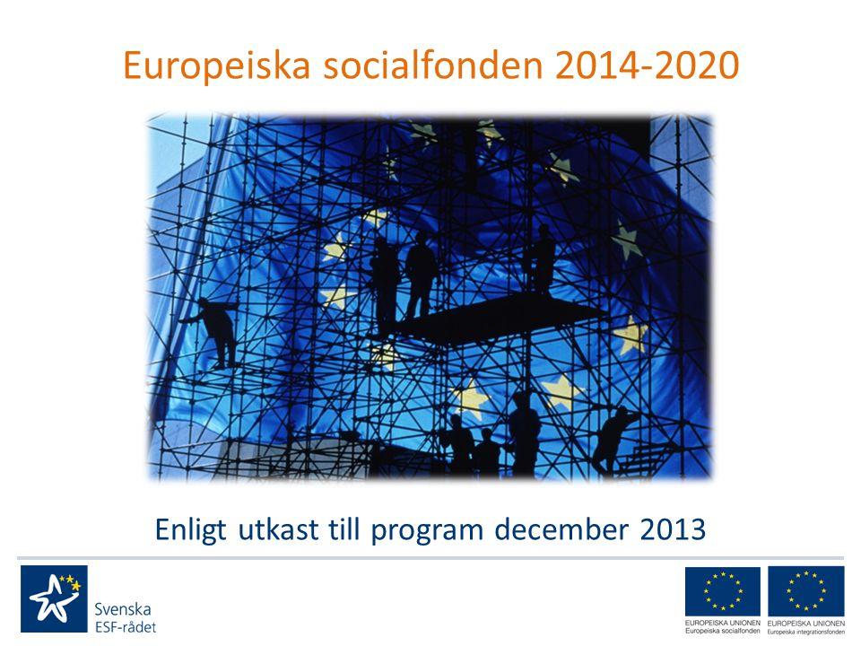 Programområde 2 Deltagare: minst 75 000 Insatserna ska riktas till unga (15–24 år), långtidsarbetslösa (mer än 12 månader) och personer som är eller har varit långtidssjukskrivna samt nyanlända invandrare.