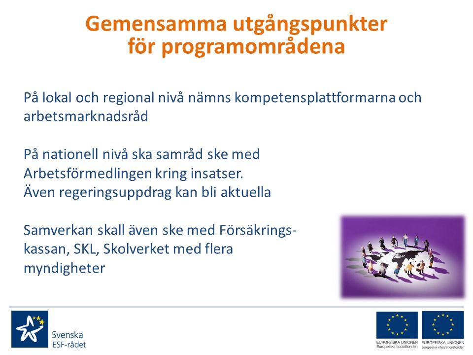 På lokal och regional nivå nämns kompetensplattformarna och arbetsmarknadsråd På nationell nivå ska samråd ske med Arbetsförmedlingen kring insatser.