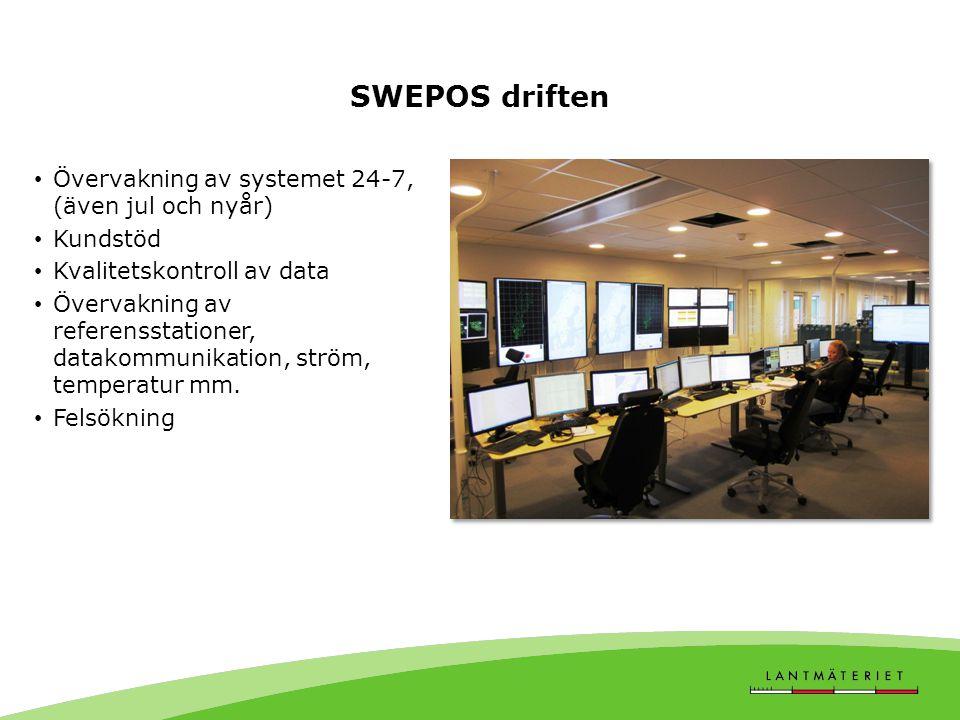 SWEPOS driften • Övervakning av systemet 24-7, (även jul och nyår) • Kundstöd • Kvalitetskontroll av data • Övervakning av referensstationer, datakomm