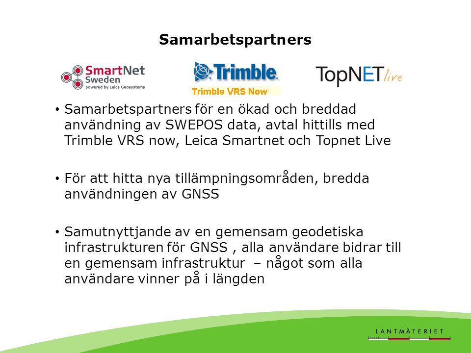 Samarbetspartners • Samarbetspartners för en ökad och breddad användning av SWEPOS data, avtal hittills med Trimble VRS now, Leica Smartnet och Topnet